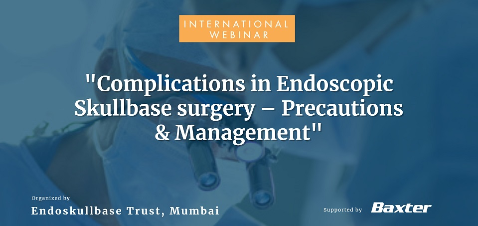 Complications in Endoscopic Skullbase surgery - Precautions and Management.