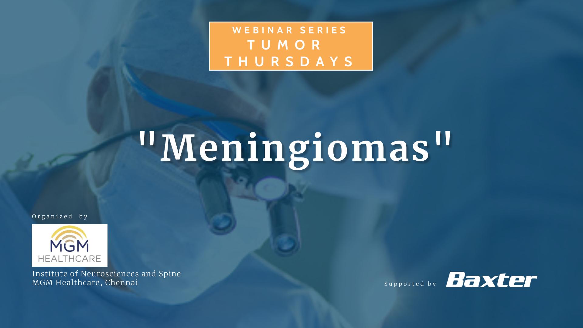 "Tumor Thursdays - ""Meningiomas"""
