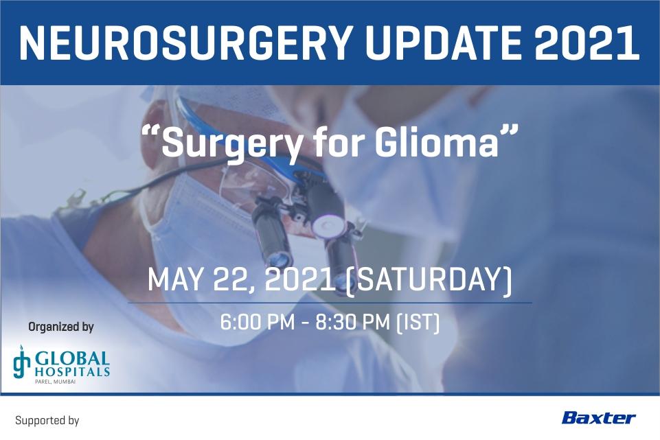 "Neurosurgery Update 2021 - ""Surgery for Glioma"""